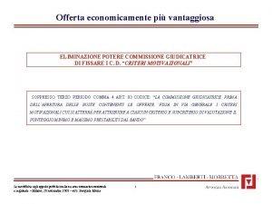 Offerta economicamente pi vantaggiosa ELIMINAZIONE POTERE COMMISSIONE GIUDICATRICE