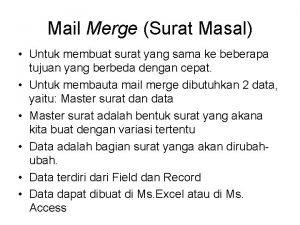 Mail Merge Surat Masal Untuk membuat surat yang