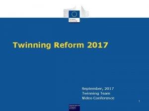 Twinning Reform 2017 September 2017 Twinning Team Video
