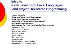 Intro to Low Level High Level Languages and