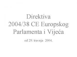Direktiva 200438 CE Europskog Parlamenta i Vijea od