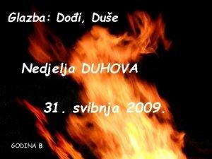 Glazba Doi Due Nedjelja DUHOVA 31 svibnja 2009