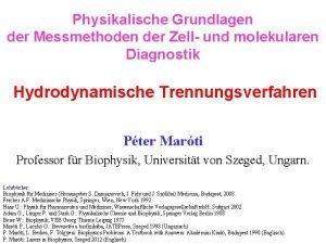Physikalische Grundlagen der Messmethoden der Zell und molekularen