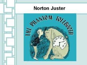 Norton Juster Norton Juster Scholastic Biography Figurative Language