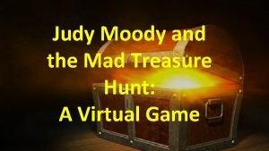 Judy Moody and the Mad Treasure Hunt A