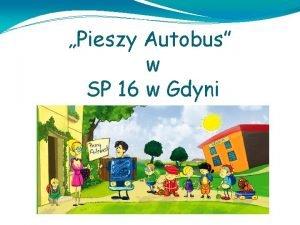 Pieszy Autobus w SP 16 w Gdyni Od