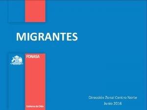 MIGRANTES Direccin Zonal Centro Norte Junio 2016 COMO