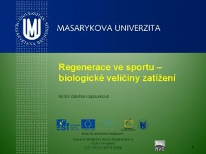 Regenerace ve sportu biologick veliiny zaten MUDr Kateina