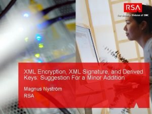 XML Encryption XML Signature and Derived Keys Suggestion