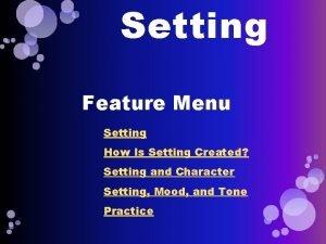 Setting Feature Menu Setting How Is Setting Created