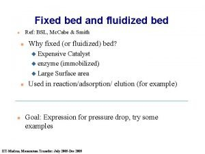 Fixed bed and fluidized bed Ref BSL Mc