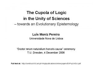 The Cupola of Logic in the Unity of