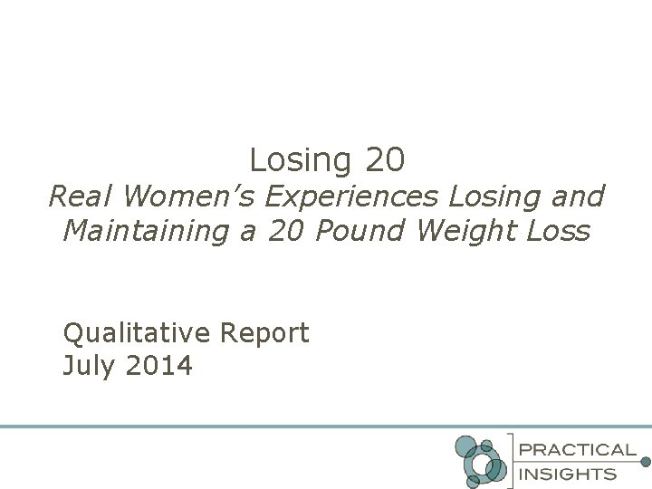 Losing 20 Real Womens Experiences Losing and Maintaining