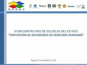 VI ENCUENTRO RED DE ESCUELAS DEL ESTADO PROTECCIN