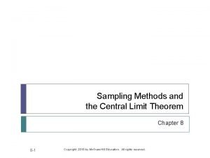 Sampling Methods and the Central Limit Theorem Chapter