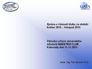 Zprva o innosti klubu za obdob kvten 2015