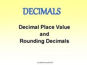 DECIMALS Decimal Place Value and Rounding Decimals copyrightamberpasillas