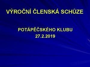 VRON LENSK SCHZE POTPSKHO KLUBU 27 2 2019