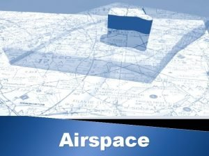 Airspace General Airspace of the CR Airspace structure