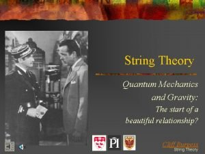 String Theory Quantum Mechanics and Gravity The start