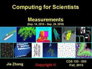 Computing for Scientists Measurements Sep 14 2010 Sep