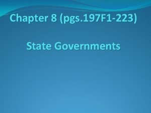 Chapter 8 pgs 197 F 1 223 State