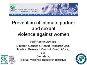 Prevention of intimate partner and sexual violence against