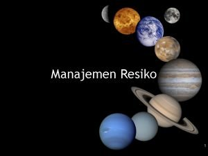 Manajemen Resiko 1 Paradigma Manajemen Resiko control track