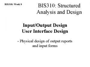 BIS 310 Week 8 BIS 310 Structured Analysis