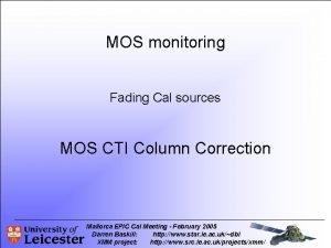 MOS monitoring Fading Cal sources MOS CTI Column