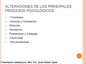 ALTERACIONES DE LOS PRINCIPALES PROCESOS PSICOLGICOS 1 2