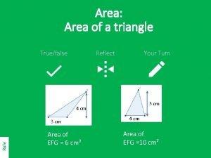 Area Area of a triangle Truefalse Reflect Your