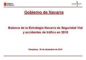 Gobierno de Navarra Balance de la Estrategia Navarra