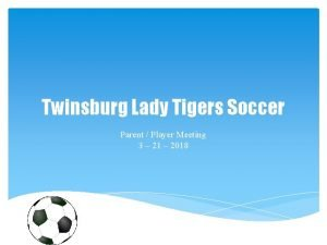 Twinsburg Lady Tigers Soccer Parent Player Meeting 3