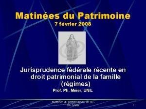 Matines du Patrimoine 7 fvrier 2008 Jurisprudence fdrale