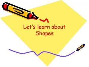 Lets learn about Shapes In Art we learn