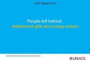 GAP Report 2014 People left behind Adolescent girls