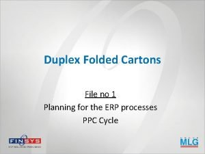 Duplex Folded Cartons File no 1 Planning for