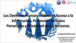 Los Derechos Humanos frente al Acceso a la