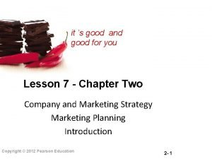 it s good and good for you Lesson