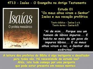 4 T 13 Isaas O Evangelho no Antigo