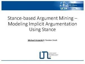 Stancebased Argument Mining Modeling Implicit Argumentation Using Stance