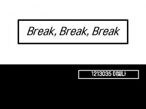 Break Break 1213035 Contents I Alfred Tennyson II