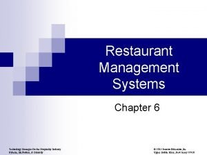 Restaurant Management Systems Chapter 6 Technology Strategies for