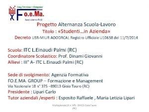 Progetto Alternanza ScuolaLavoro Titolo Studentiin Azienda Decreto USRMIUR