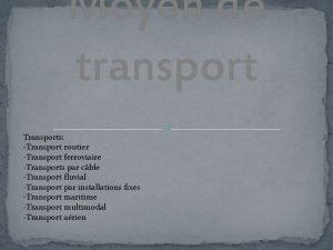 Moyen de transport Transports Transport routier Transport ferroviaire