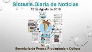 Sntesis Diaria de Noticias 13 de Agosto de