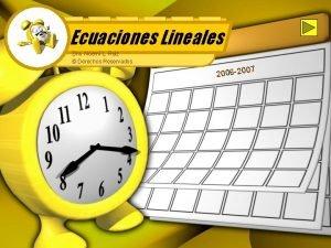 Ecuaciones Lineales Dra Noem L Ruiz Derechos Reservados