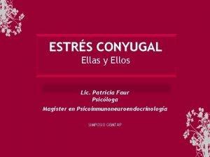 ESTRS CONYUGAL Ellas y Ellos Lic Patricia Faur
