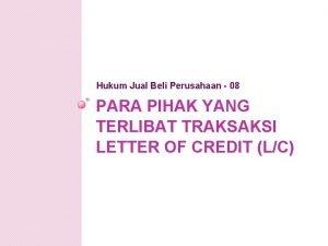 Hukum Jual Beli Perusahaan 08 PARA PIHAK YANG